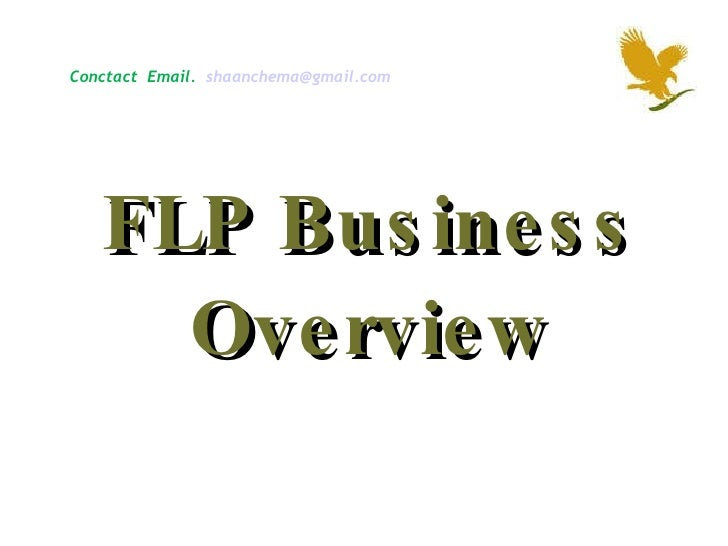 FLP Business Overview Conctact  Email.  [email_address]