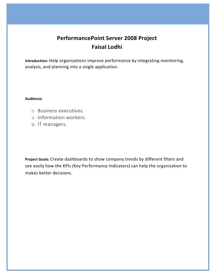 PerformancePoint Server 2008 Project                            Faisal Lodhi  Introduction: Help organizations improve per...
