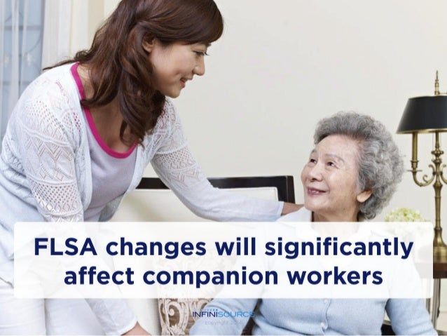 FLSA Changes Will Significantly Affect Companion Workers