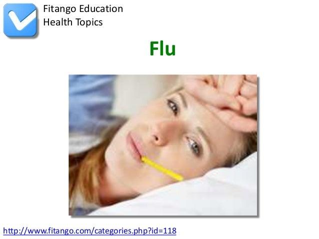 Fitango Education          Health Topics                                     Fluhttp://www.fitango.com/categories.php?id=118