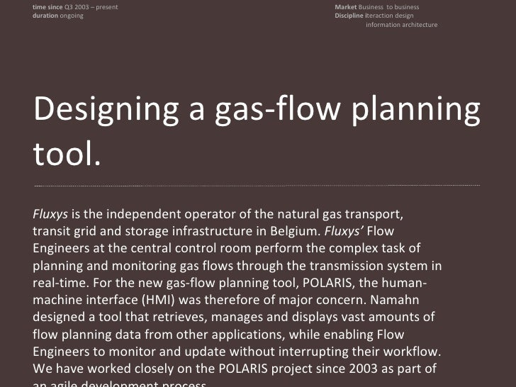 Designing a  gas-flow planning tool. Fluxys  is the independent operator of the natural gas transport, transit grid and st...