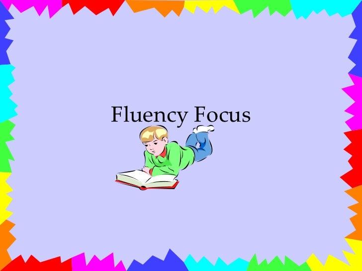 Fluency focus[1]