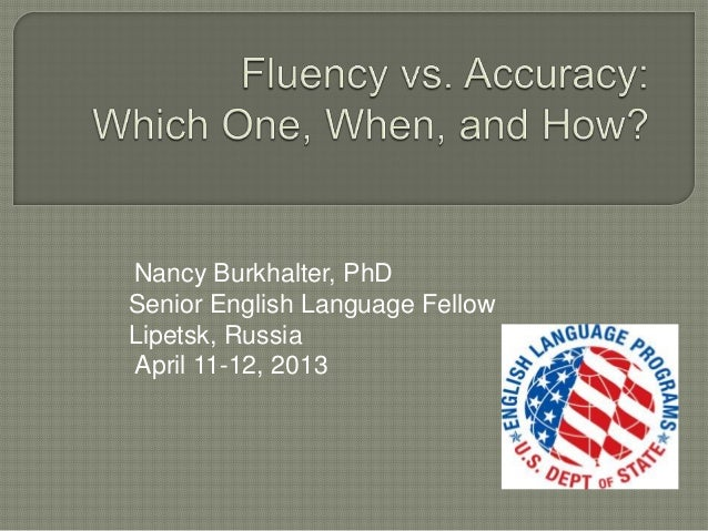 Nancy Burkhalter, PhDSenior English Language FellowLipetsk, RussiaApril 11-12, 2013