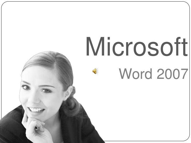 Microsoft<br />Word 2007<br />