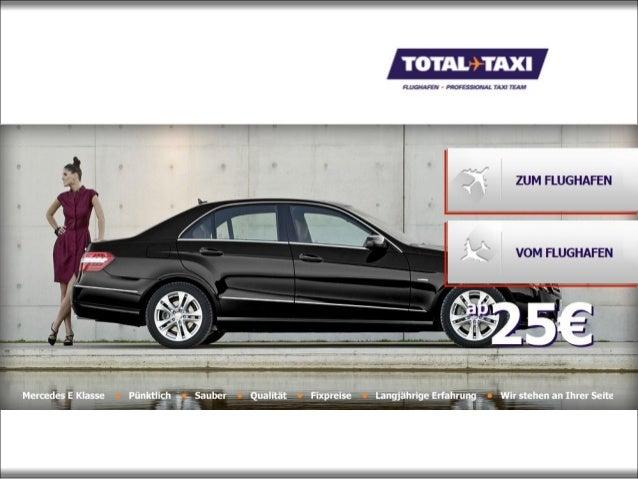 TOTAL TAXI ® – Ihr Flughafentaxi in Wien Mit unserem Airport Taxi kommen Sie sicher und komfortabel an Ihr Ziel • Sie woll...