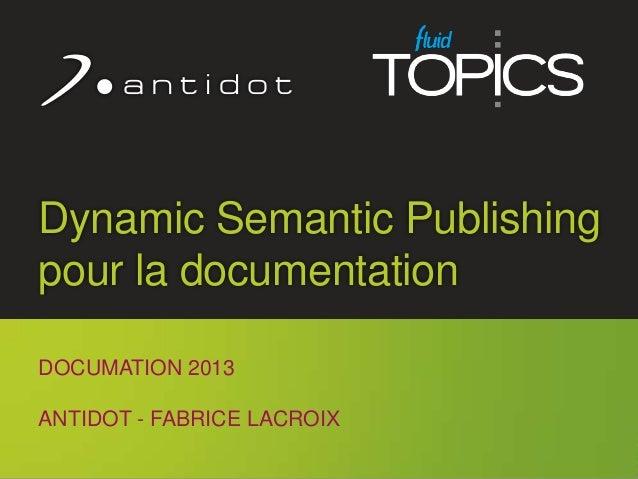 Fluid Topics révolutionne la publication en ligne de votre documentation