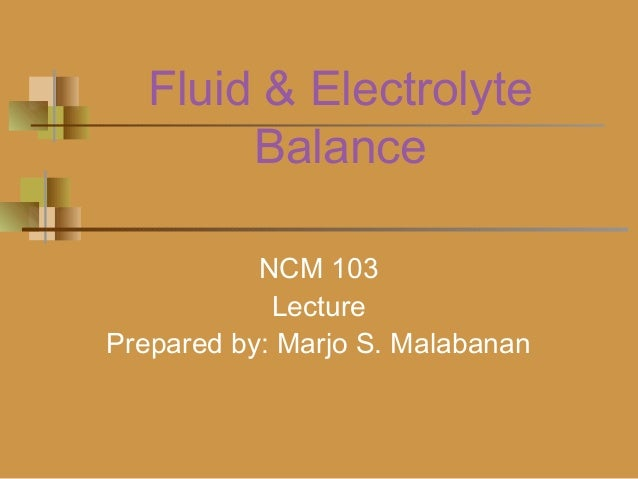 Fluid and electrolyte balance powepoint