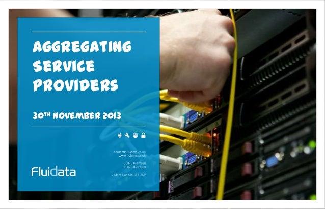 Piers Daniell Fluidata - Aggregating Service Providers