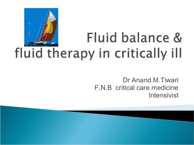 Dr Anand.M.TiwariF.N.B critical care medicineIntensivist