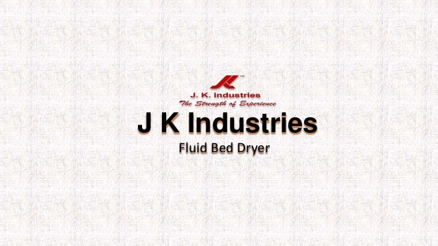 J K Industries Fluid Bed Dryer