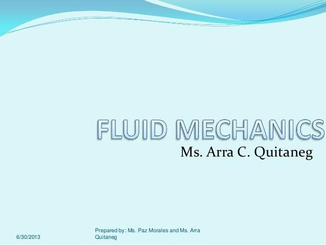 Ms. Arra C. Quitaneg 6/30/2013 Prepared by: Ms. Paz Morales and Ms. Arra Quitaneg