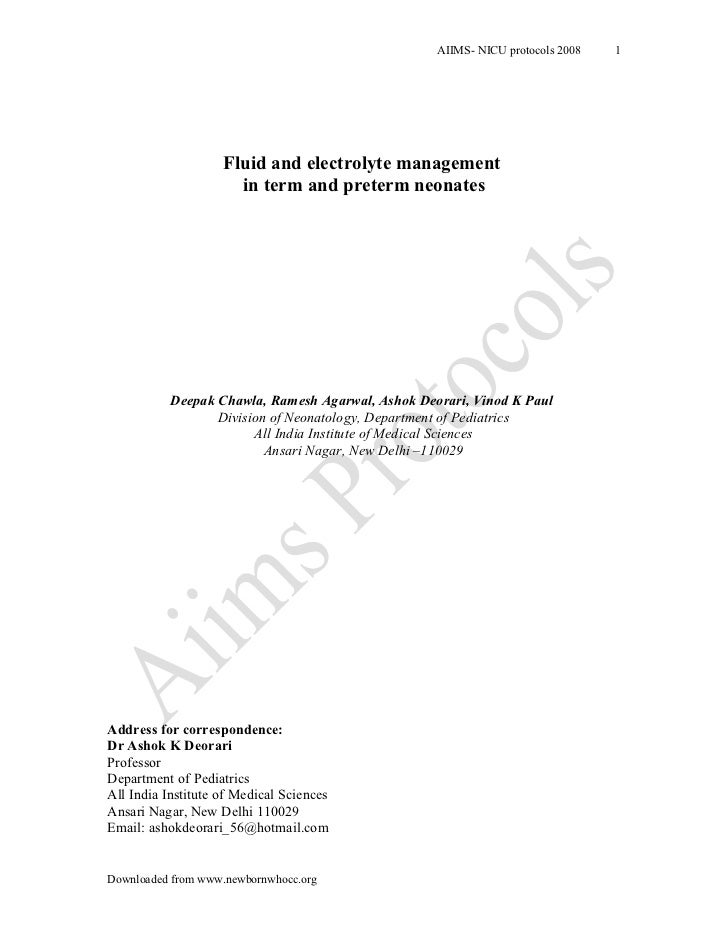 AIIMS- NICU protocols 2008   1                    Fluid and electrolyte management                      in term and preter...