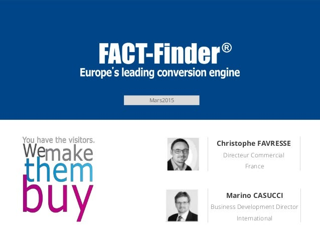 Mars2015 Christophe FAVRESSE Directeur Commercial France Marino CASUCCI Business Development Director International