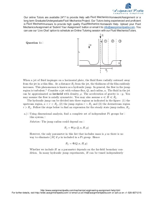 Question 1:� Q Rj H a 21 3 g L When a jet of fluid impinges on a horizontal plate, the fluid flows radially outward away from...
