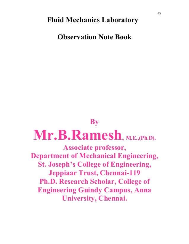 49 Fluid Mechanics Laboratory Observation Note Book By Mr.B.Ramesh, M.E.,(Ph.D), Associate professor, Department of Mechan...