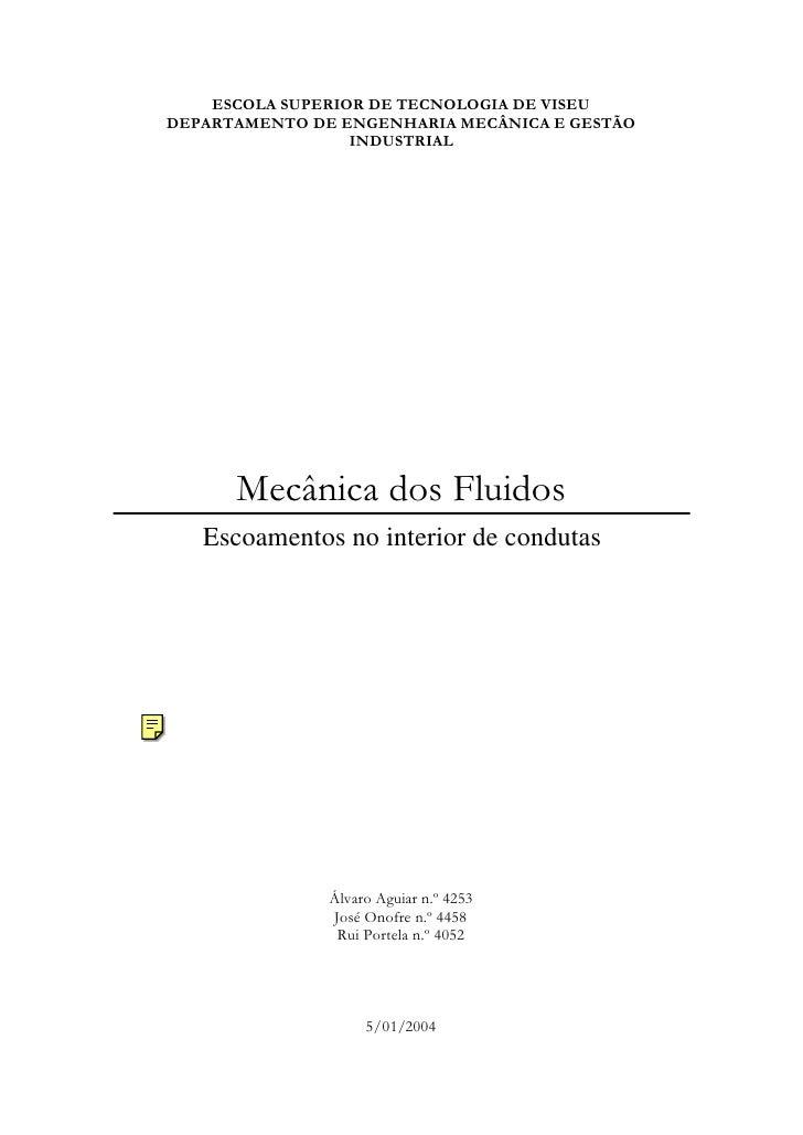 ESCOLA SUPERIOR DE TECNOLOGIA DE VISEU DEPARTAMENTO DE ENGENHARIA MECÂNICA E GESTÃO                   INDUSTRIAL          ...