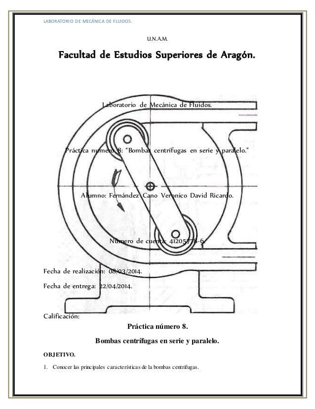 LABORATORIO DE MECÁNICA DE FLUIDOS. U.N.A.M. Facultad de Estudios Superiores de Aragón. Laboratorio de Mecánica de Fluidos...