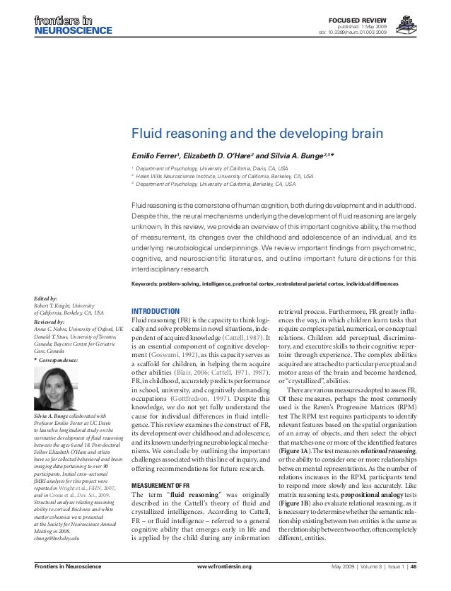 FOCUSED REVIEW  published: 1 May 2009 doi: 10.3389/neuro.01.003.2009  Fluid reasoning and the developing brain Emilio Ferr...