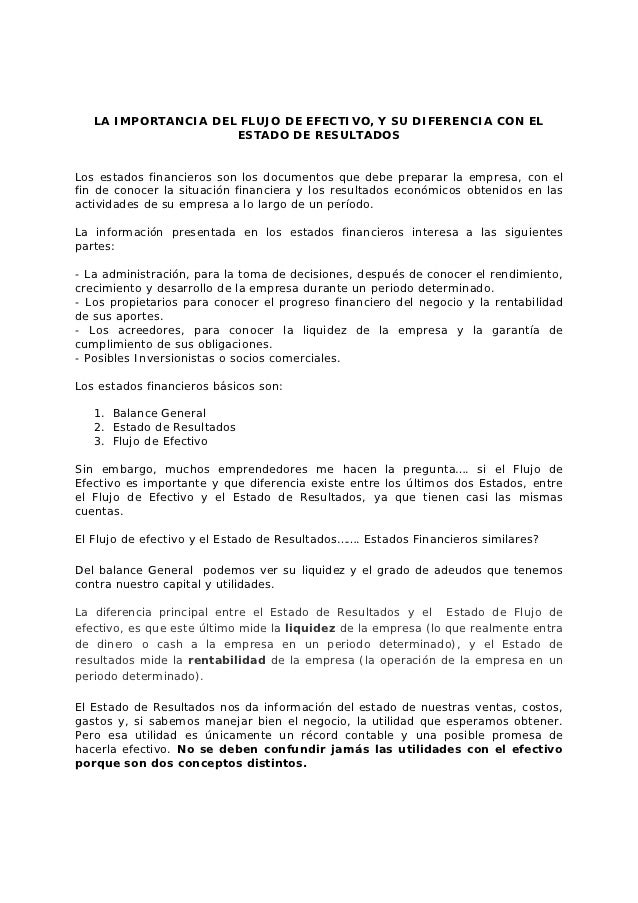 LA IMPORTANCIA DEL FLUJO DE EFECTIVO, Y SU DIFERENCIA CON EL                     ESTADO DE RESULTADOSLos estados financier...