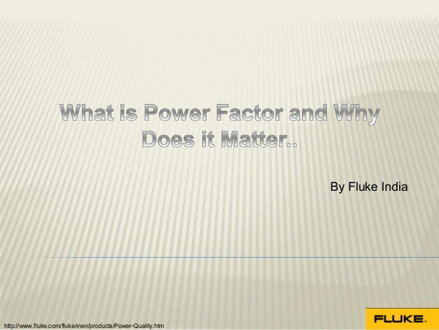 What is Power Factor and Why Does it Matter..