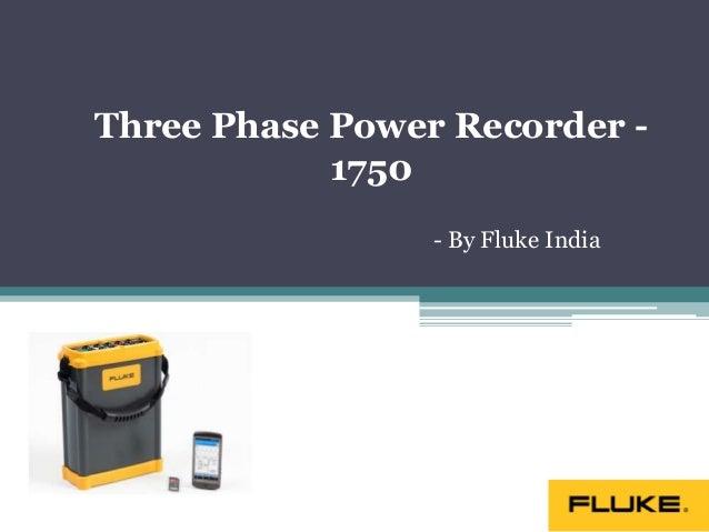 Three Phase Power Recorder - 1750 - By Fluke India