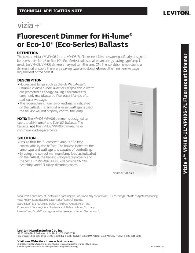 TECHNICAL APPLICATION NOTEFluorescent Dimmer for Hi-lume®or Eco-10® (Eco-Series) BallastsDEFINITION                       ...