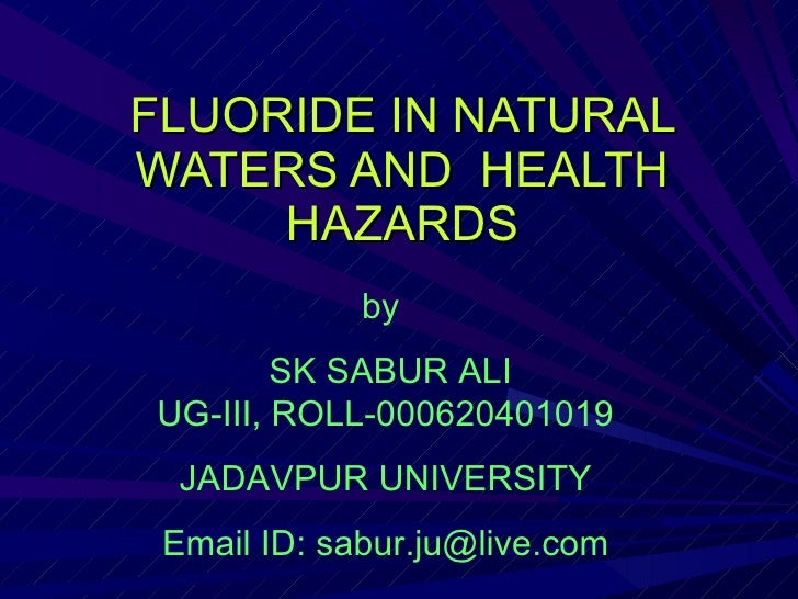 Fluoride In Natural Waters And  Health Hazards