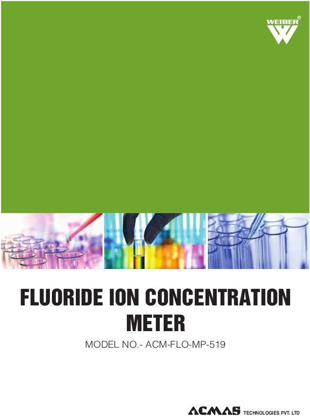 R  FLUORIDE ION CONCENTRATION METER MODEL NO.- ACM-FLO-MP-519  TECHNOLOGIES PVT. LTD