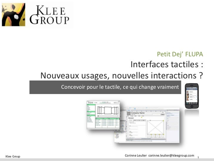 Petit Dej' FLUPA                                  Interfaces tactiles :             Nouveaux usages, nouvelles interaction...