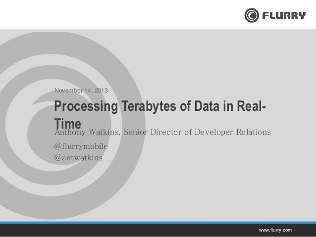 Flurry Analytic Backend - Processing Terabytes of Data in Real-time