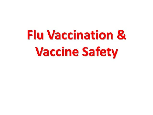 Flu vaccination & vaccine safety for knowledge sharing