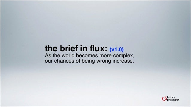 The Flux brief - A New brief for better creative solutions