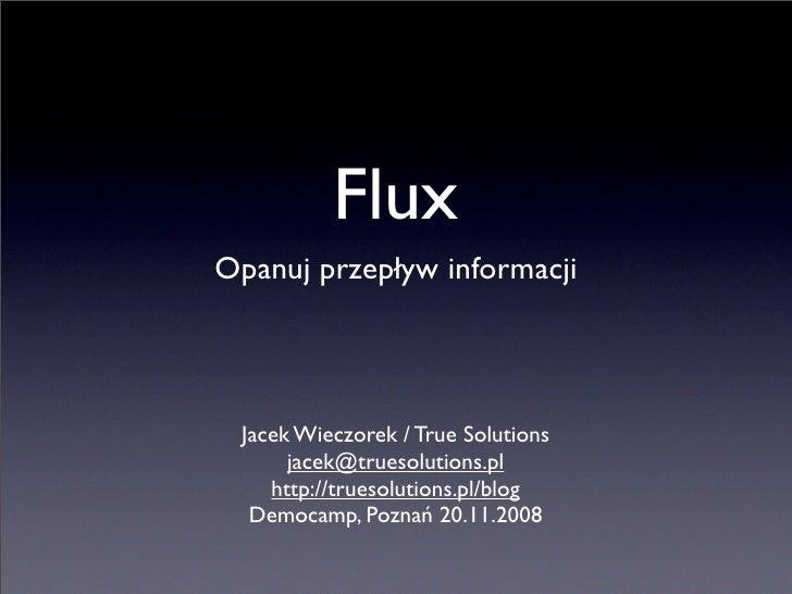 Flux elevator pitch - Democamp 2008