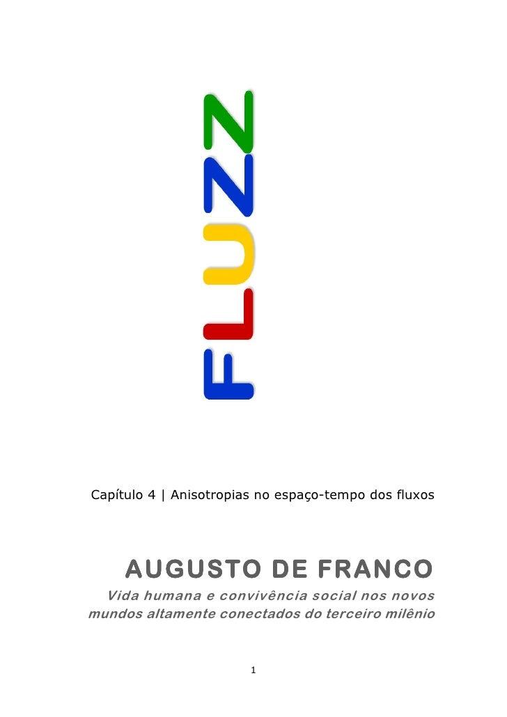 Capítulo 4   Anisotropias no espaço-tempo dos fluxos     AUGUSTO DE FRANCO  Vida humana e convivência social nos novosmund...