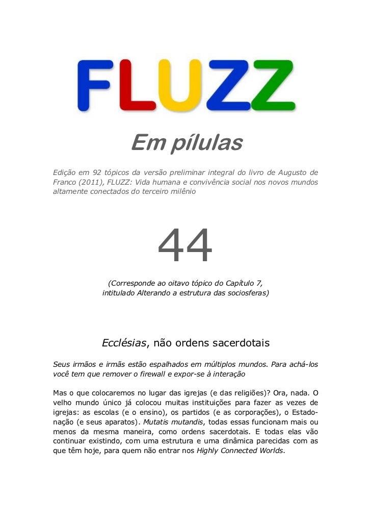 Fluzz pilulas 44