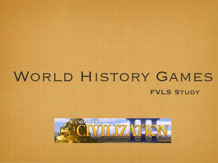 World History Games             FVLS Study