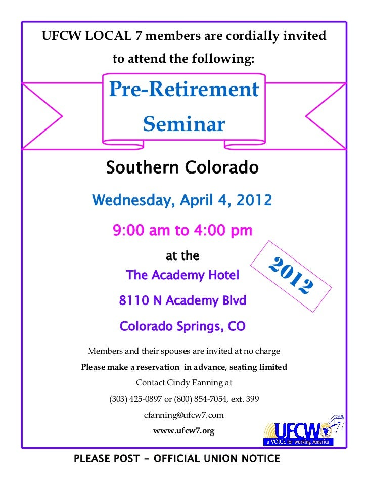 UFCW LOCAL 7 members are cordially invited             to attend the following:            Pre-Retirement                 ...