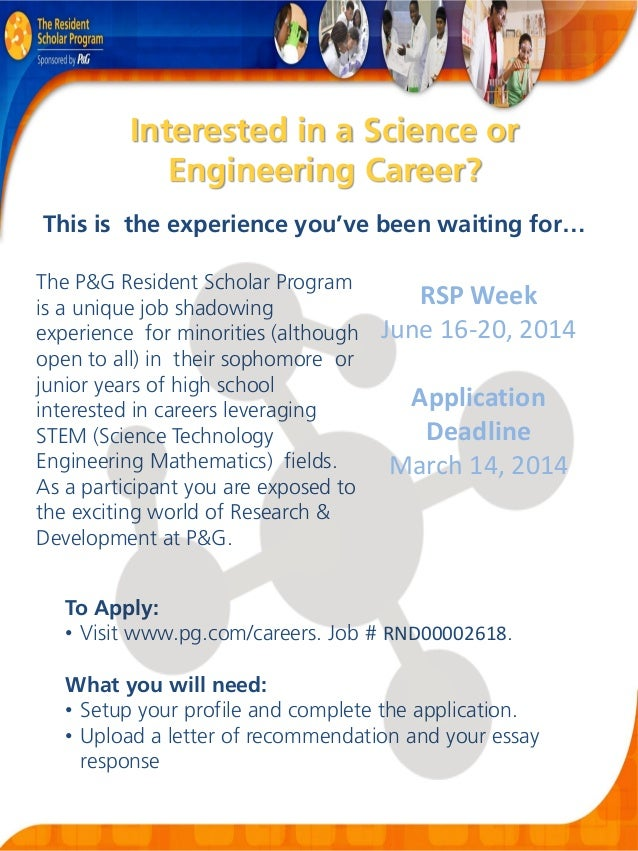 Interested in a Science or Engineering Career? This is the experience you've been waiting for… The P&G Resident Scholar Pr...