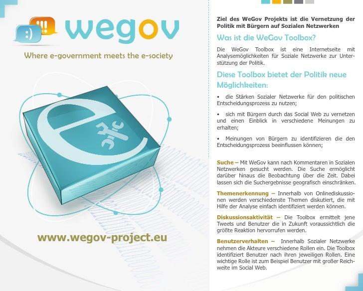 wegovWhere e-government meets the e-society                                         Ziel des WeGov Projekts ist die Vernet...