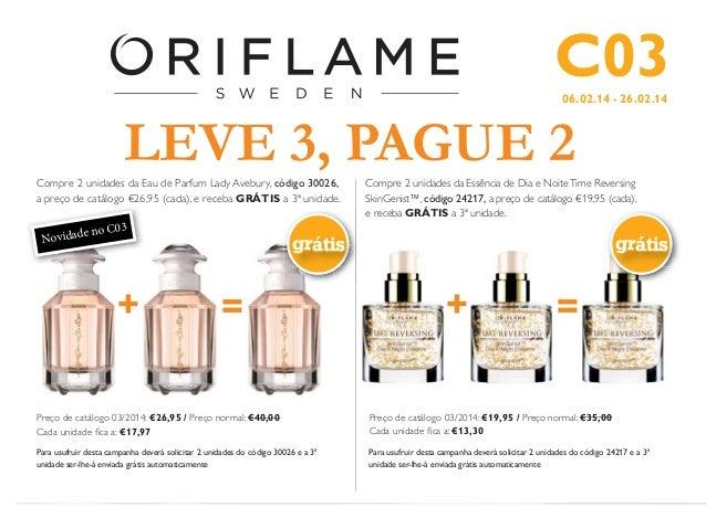 C03 06.02.14 - 26.02.14  LEVE 3, PAGUE 2 Compre 2 unidades da Eau de Parfum Lady Avebury, código 30026, a preço de catálog...