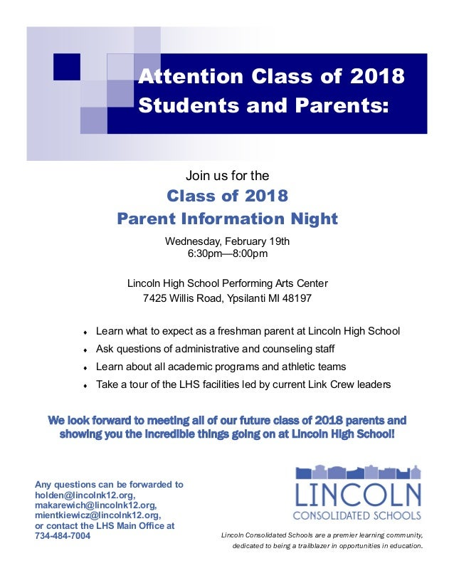 Attention Class of 2018 Students and Parents: Join us for the Class of 2018 Parent Information Night Wednesday, February 1...