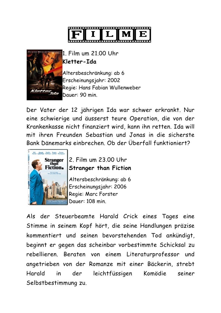 Filme                1. Film um 21.00 Uhr                Kletter-Ida                Altersbeschränkung: ab 6              ...