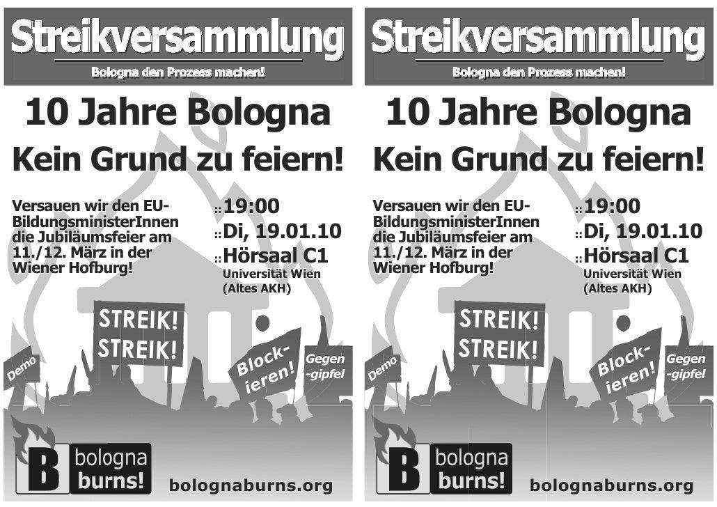 Streikversammlung Streikversammlung          Bologna den Prozess machen!                             Bologna den Prozess m...
