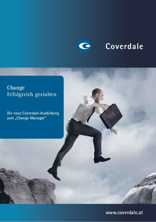 """ChangeErfolgreich gestaltenDie neue Coverdale-Ausbildungzum """"Change Manager""""                                www.coverdale...."""