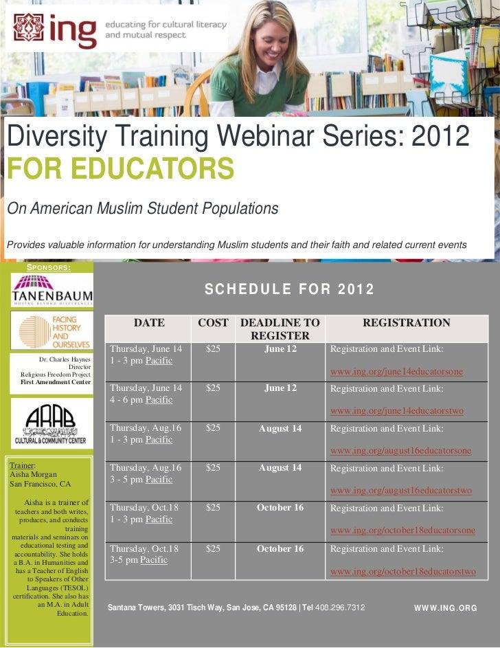 Diversity Training Webinar Series: 2012FOR EDUCATORSOn American Muslim Student PopulationsProvides valuable information fo...