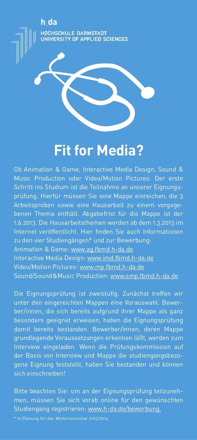 Fit for Media?Ob Animation & Game, Interactive Media Design, Sound &Music Production oder Video/Motion Pictures: Der erste...