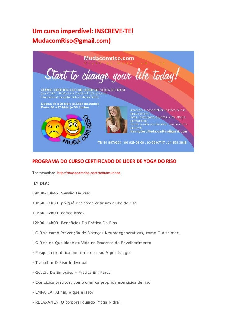 Um curso imperdível: INSCREVE-TE!MudacomRiso@gmail.com)PROGRAMA DO CURSO CERTIFICADO DE LÍDER DE YOGA DO RISOTestemunhos: ...