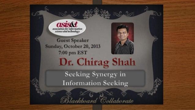 Seeking Synergy in Information Seeking