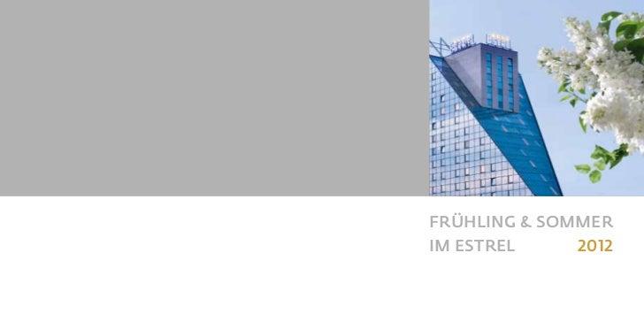 Estrel Berlin: Highlights im Frühling & Sommer 2012