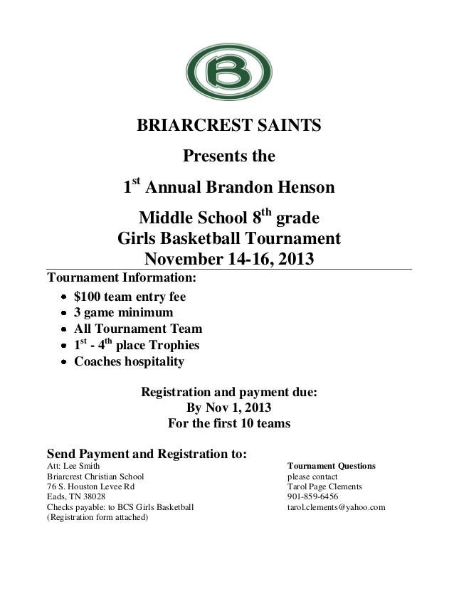 BRIARCREST SAINTS Presents the 1st Annual Brandon Henson Middle School 8th grade Girls Basketball Tournament November 14-1...